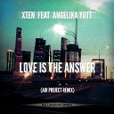 Air Project Feat Angelika Yutt - Love Is The Answer Original Mix