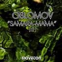Oblomov - Blind Love Original Mix