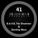 D A V E The Drummer Sterling Moss - Red Light Fever Original Mix
