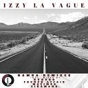 Izzy La Vague French Affair - Hamba French Affair Remix