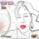 KIA - Tell Me Original Mix