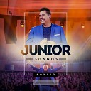 Junior - Ao Entrar no Para so Ao Vivo