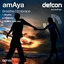AmAya - Breathe Original Mix