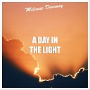 Melanie Devaney - A Day in the Light