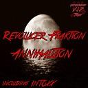 Revolucer Fraktion - Annihilation Original Mix