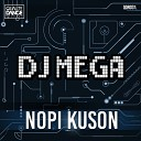 DJ Mega - Nopi Kuson Original Mix