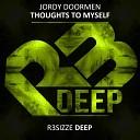 Jordy Doormen - Thoughts To Myself Original Mix