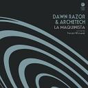 Dawn Razor ArcheTech - La Maquinista Original Mix