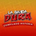 La Banda Dura - Vente Pa Ca