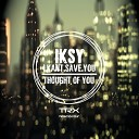 IKSY - Thought of You Original Mix