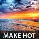Josko - Make Hot Radio Edit