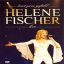 Helene Fischer - Du hast mein Herz beruehrt