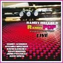 Randy Brecker feat Amanda Brecker Kenny Werner David Sanchez Adam Rogers John Patitucci Nate Smith - Hello It s Me Live