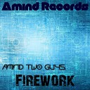 Amind Two Guys - One Step To The Dream Original Mix