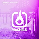 Mayer - Shevannai Original Mix
