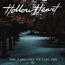 Hollow Heart - Introduction
