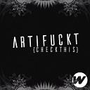 Artfckt - Push It Original Mix