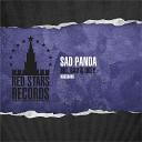 Sad Panda - Big, Bad & Ugly