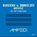 MaxRevenge Dominick Soth - North Pole Original Mix