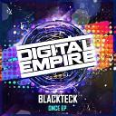 BlackTeck DMM - Once Original Mix