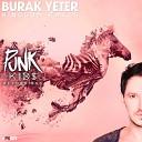Burak Yeter - Kingdom Falls Volkan Saki Remix