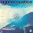 Hypnocoustics - Cosmic Evolution Original Mix