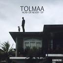 Tolmaa - Tell Me Original Mix
