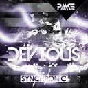 Synchronic - Devious Original Mix