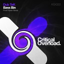 Bass Bin (Frost Raven Remix)