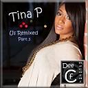 Tina P - US Doc Manny Remix