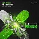 Von Klaus - All The Same Mike Shiver Remix