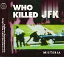Misteria - Who Kelled JKF Energetic Cut