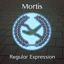 Mortis - Regular Expression Original Mix