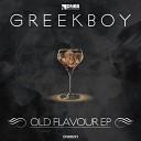 Greekboy - Old Flavour Original Mix