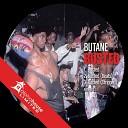 Butane - Busted Original Mix