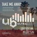 Junior UK Martin Carr - Take Me Away Original Mix