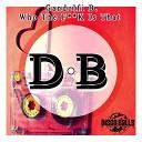 GANDOLFI B - Who The F k Is That Original Mix