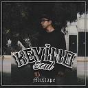Kevinosoul feat MZ Mc Kala Xhu B - Solo Tu y Yo Bonus Track