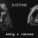 Justine - She s A Freaks Egyptian Lover Remix