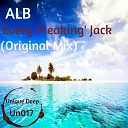 ALB - Every Freaking Jack Original Mix