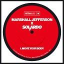 Marshall Jefferson Solardo - Move Your Body