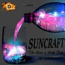 Suncraft - Just Another Dream Pete Robson ft Tracy Bagnall Remix