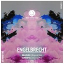 Engelbrecht - Delusion Original Mix