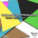 Thulane Da Producer - Come On Deep Original Mix