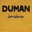 Duman - Sэnana Sэnana