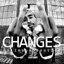 2Pac - Changes Lulleaux Bootleg