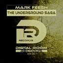 Mark Feesh - I Want To Be Carl Cox Original Mix