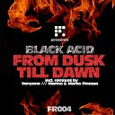 Black Acid - From Dusk Till Dawn Vanyano Remix