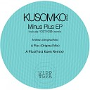Kusomo - A Minus Original Mix