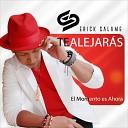 Erick Salame - Te Alejar s